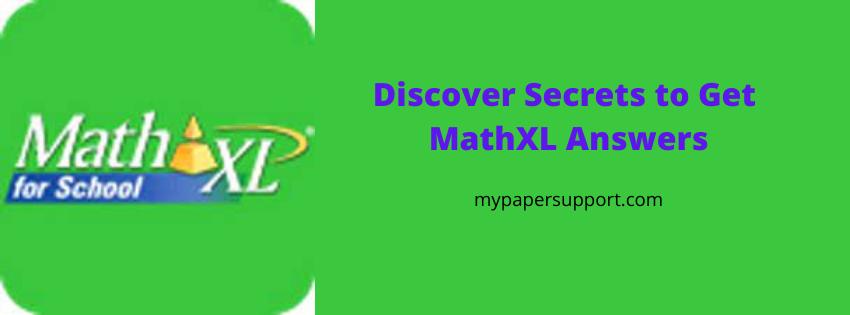 Discover Secrets to Correct Mathxl Answers