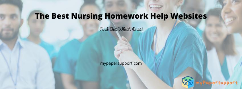 3 Most Reliable Nursing Homework Help Websites